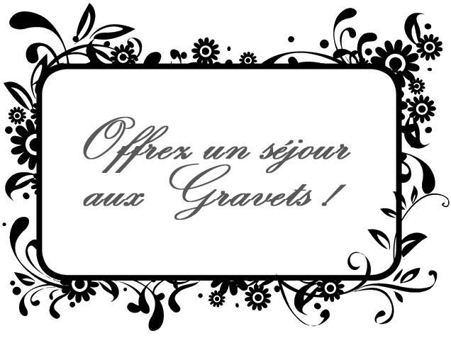 Les Gravets - Offrez un séjour
